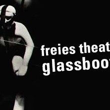 Freies Theater Glassbooth